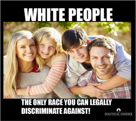 white-people-the-only-race-you-can-legally-discrimate-against